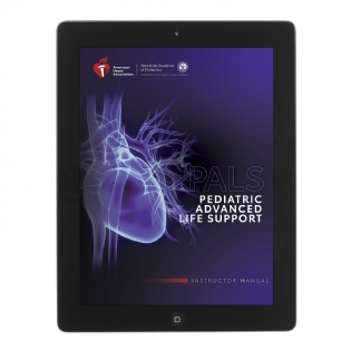 eBook - IVE Pediatric Advanced Life Support (PALS) Manual do Instrutor em Inglês - Diretrizes AHA 2020